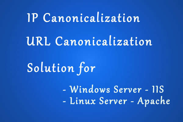solution for IP canonicalization - URL canonicalization
